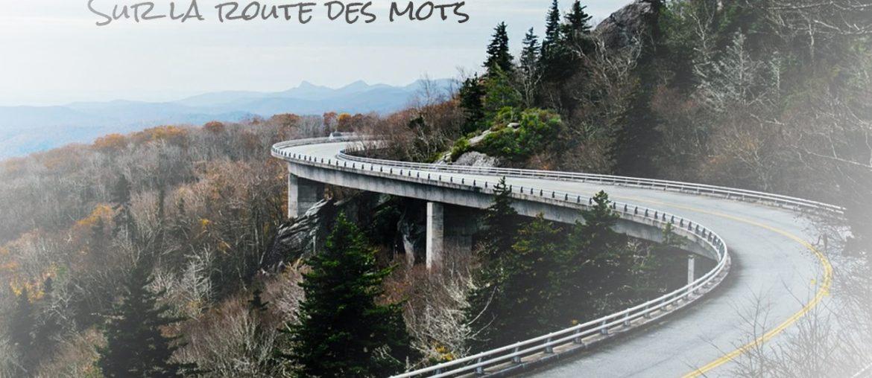 Sur La Route Des Mots - Introduction